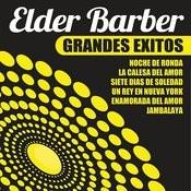 Elder Barber Grandes Exitos Songs