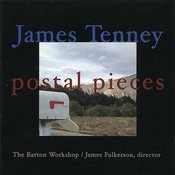 James Tenney: Postal Pieces Songs