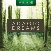 Meritage Acoustic: Adagio Dreams Songs
