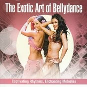 The Exotic Art Of Bellydance Songs
