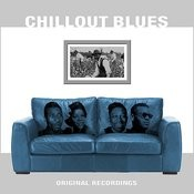 Chillout Blues Songs