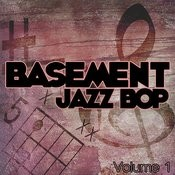 Bassment Jazz Bop, Vol. 1 Songs