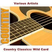 Country Classics: Wild Card Songs