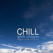 Chill With Chopin Songs