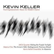Kevin Keller: Pure Expressionism - Music For Modern Dance Vol. II Songs