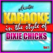 Karaoke - Dixie Chicks Vol. 1 Songs