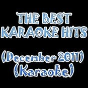 The Best Karaoke Hits (December 2011) (Karaoke) Songs