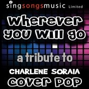 Wherever You Will Go Song