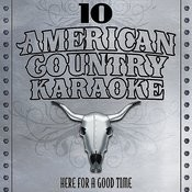 Here For A Good Time - Sing Country Like George Strait - Single Songs