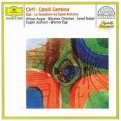 Orff: Catulli Carmina / Egk: La Tentation de Saint Antoine Songs