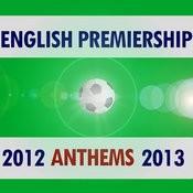 English Premiership Anthems 2012 - 2013 Songs