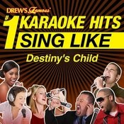 Drew's Famous #1 Karaoke Hits: Sing Like Destiny's Child Songs