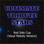 Toby Keith - Red Solo Cup (Vocal Melody Version) Songs