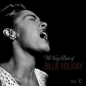 The Very Best Of Billie Holiday, Vol. 10 Songs