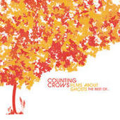 Films About Ghosts (The Best Of Counting Crows) (International Version) Songs