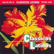 The Hits Of Classicos Latinos Songs