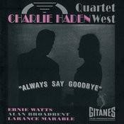 Always Say Goodbye Songs