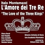 Italo Montemezzi: L'amore Dei Tre Re [The Love Of The Three Kings] (1960) Songs