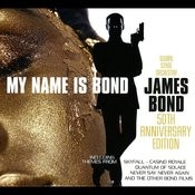 My Name Is Bond... James Bond: 50th Anniversary Edition Songs