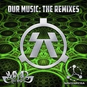 Our Music (The Remixes) Songs
