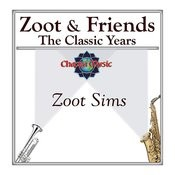 Zoot & Friends - The Classic Years Songs