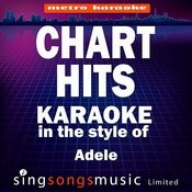 Chart Hits (In The Style Of Adele) [Karaoke Version] Songs