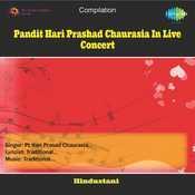 Pandit Hari Prashad Chaurasia In Live Concert Songs
