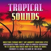 Tropical Sounds Songs