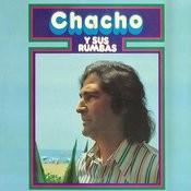 Chacho Y Sus Rumbas Songs