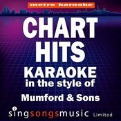 Chart Hits (In The Style Of Mumford & Sons) [Karaoke Version] Songs