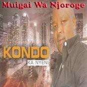Kondo Ka Nyeni Songs