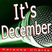 It's December (Originally Performed By Audrey Hannah) [Karaoke Version] Song