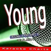 Young (Originally Performed By Tulisa) [Karaoke Version] Song