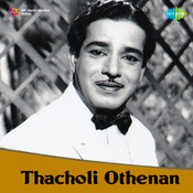 Thacholl Othenan Songs