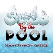 Ouzo By The Pool! - Sounds From Greece Songs