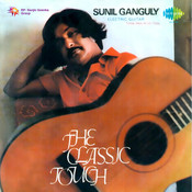 The Classic Touch Sunil Ganguly Songs