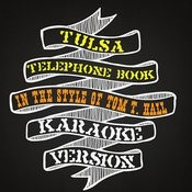 Tulsa Telephone Book (In The Style Of Tom T. Hall) [Karaoke Version] Song
