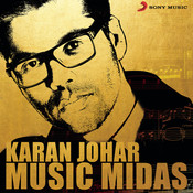 Karan Johar Music Midas Songs