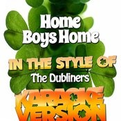Home Boys Home (In The Style Of The Dubliners) [Karaoke Version] - Single Songs