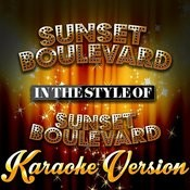 Sunset Boulevard (In The Style Of Sunset Boulevard) [Karaoke Version] - Single Songs