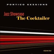Jazz Showcase: The Cocktailer, Vol. 2 Songs