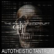 Autotheistic Tantrum Songs