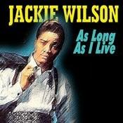 Jackie Wilson - As Long As I Live Songs