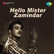 Hello Mr Zamindhar Songs