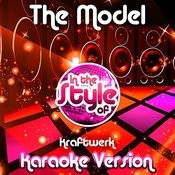 The Model (In The Style Of Kraftwerk) [Karaoke Version] Song
