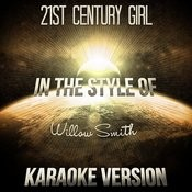 21st Century Girl (In The Style Of Willow Smith) [Karaoke Version] Song