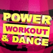 Power Workout & Dance Songs