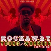 Rockaway Meets Young Warrior - Chapter One Songs