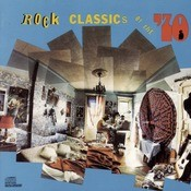 Rock Classics Of The 70's Songs
