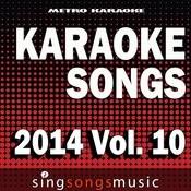 Karaoke Songs: 2014, Vol. 10 Songs